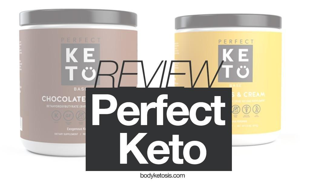The In-depth Perfect Keto Review – The Best On The Market?