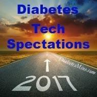 Diabetes Tech 'spectations For 2017