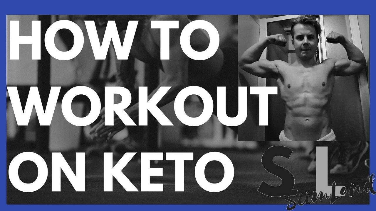How To Workout On Keto Diet