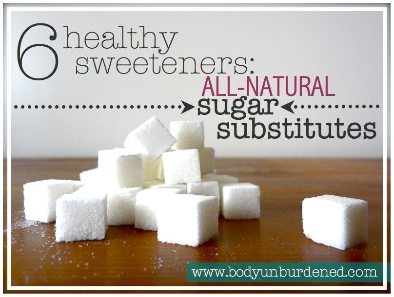6 Healthy Sweeteners: All-natural Sugar Substitutes