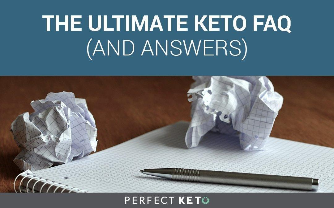 The Ultimate Keto Faq And Answers