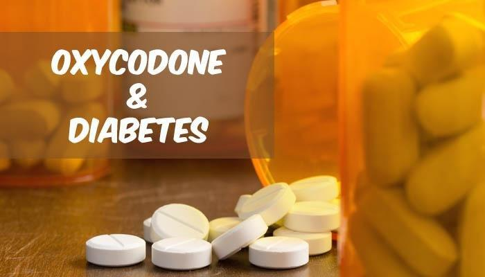 How To Manage Diabetes While On Oxycodone