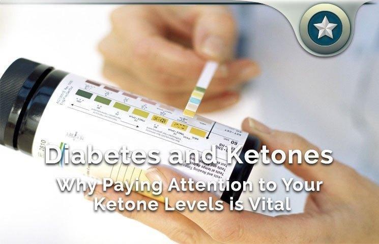 Ketones & Diabetes – How Blood Sugar Levels Matter With Ketosis?