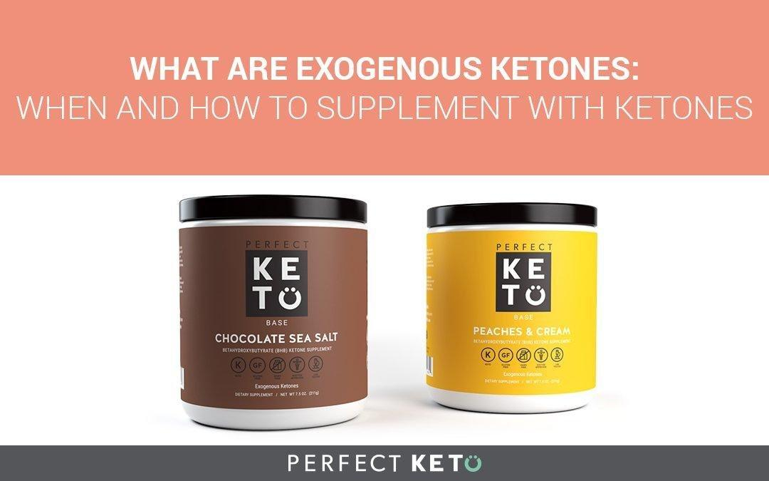 What Are Exogenous Ketones: When And How To Supplement With Ketones