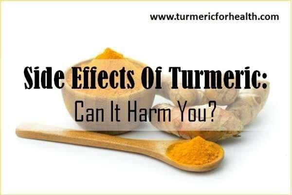 What Are Side Effects Of Turmeric? Can It Really Harm You? [ Updated]