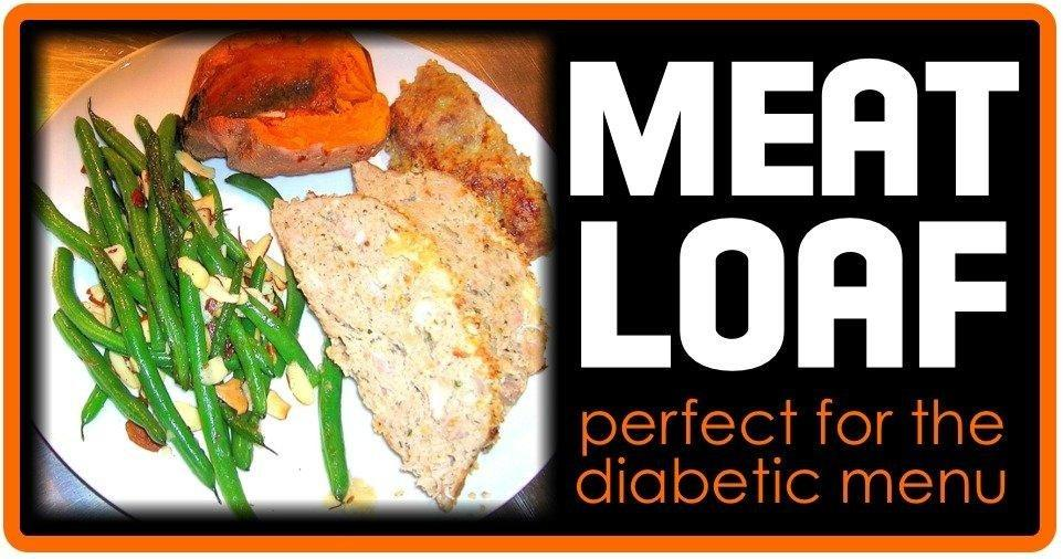 Can Diabetics Eat Meatloaf