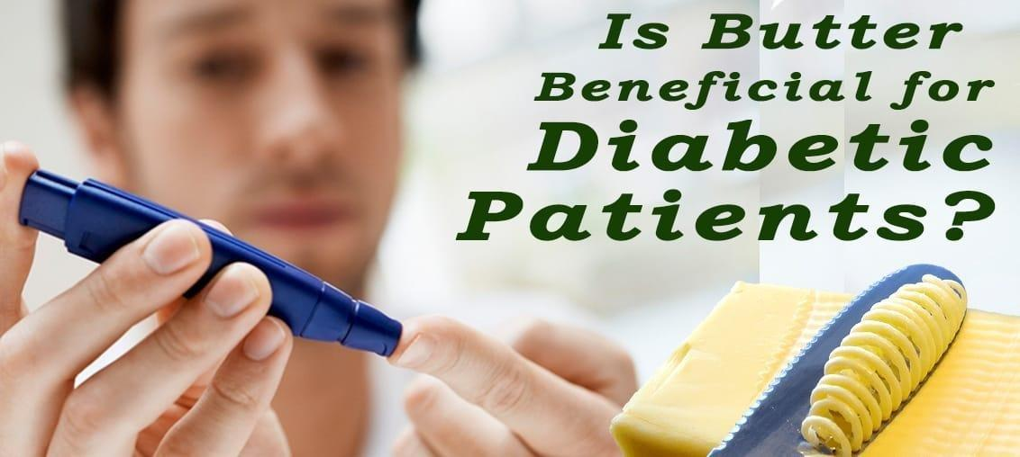 Is Butter Beneficial For Diabetic Patients?