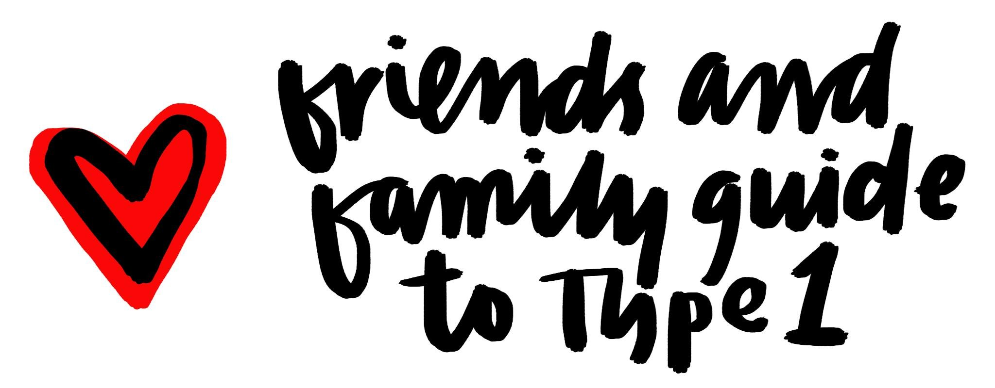 The Friends & Family Guide To Type 1 Diabetes