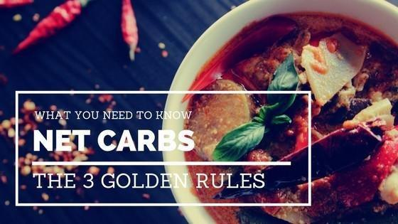 The Three Golden Rules Of Net Carbs