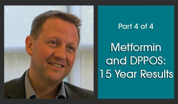 Metformin And Dppos: 15 Year Results