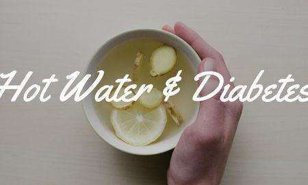 Hot Water & Diabetes