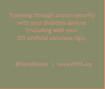 Traveling through airport security with diabetes devices (with or without #OpenAPS)