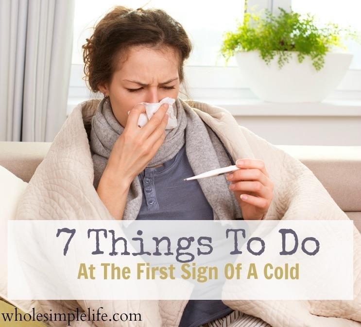 7 Things To Do At The First Sign Of A Cold