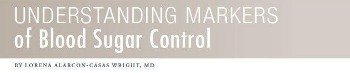 Understanding Markers Of Blood Sugar Control | Empoweryourhealth.org