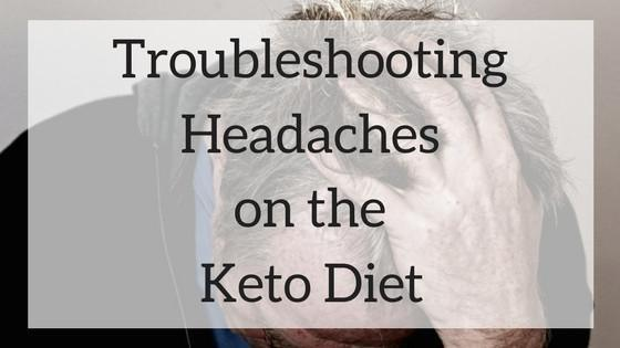 Troubleshooting Headaches On The Keto Diet