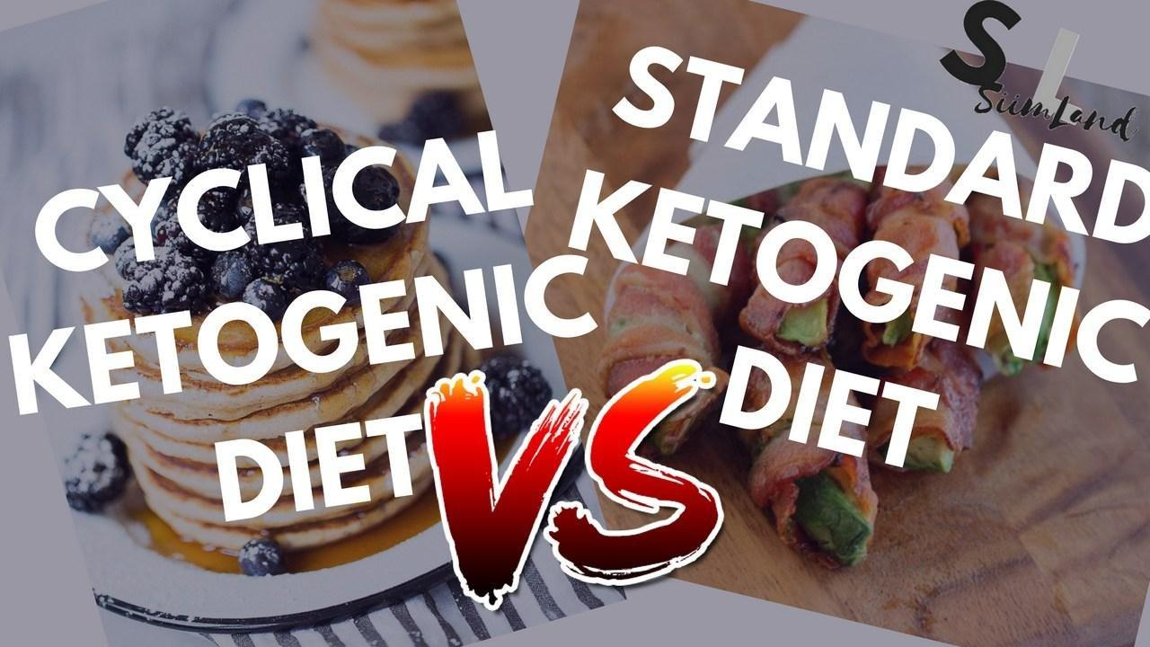 Cyclical Ketogenic Diet Vs Ketogenic Diet