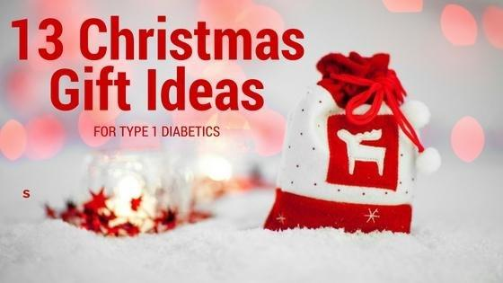 13 Christmas Gift Ideas For Type 1 Diabetics