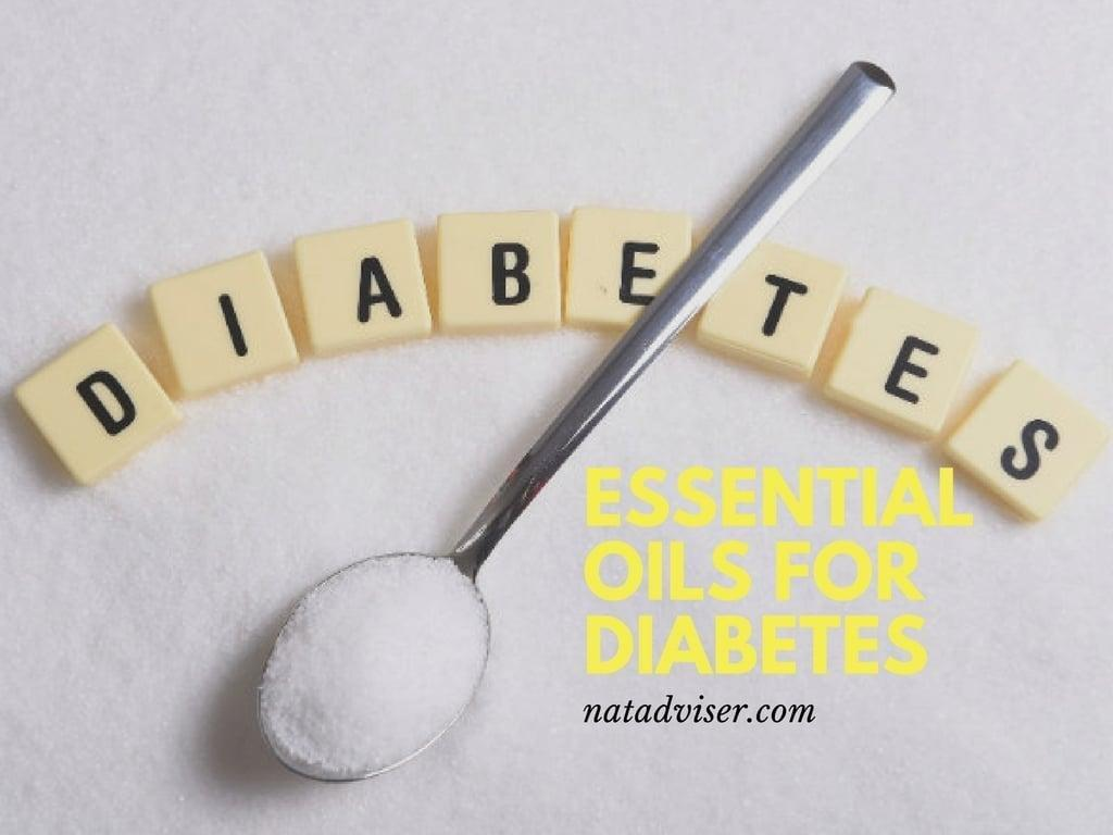 Best Essential Oils for Diabetes type 1 and 2 Treatment 2017