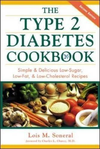 The Type 2 Diabetes Cookbook: Simple Delicious Low-sugar, Low-fat, Low-cholesterol Recipes (paperback)