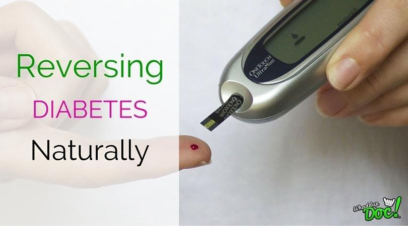 2 Steps To Reverse Diabetes Naturally