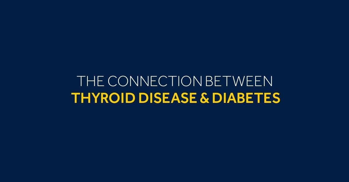 Thyroid Disorders & Type 1 Diabetes: Diabetes Forecast