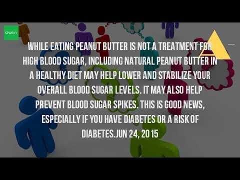 Do Peanut Butter Lower Your Blood Sugar?