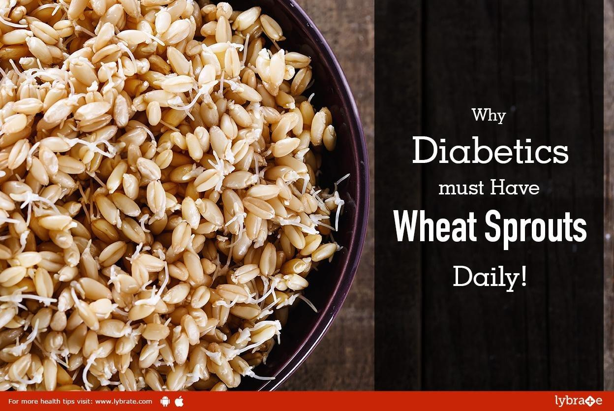 Why Diabetics Must Have Wheat Sprouts, Daily!
