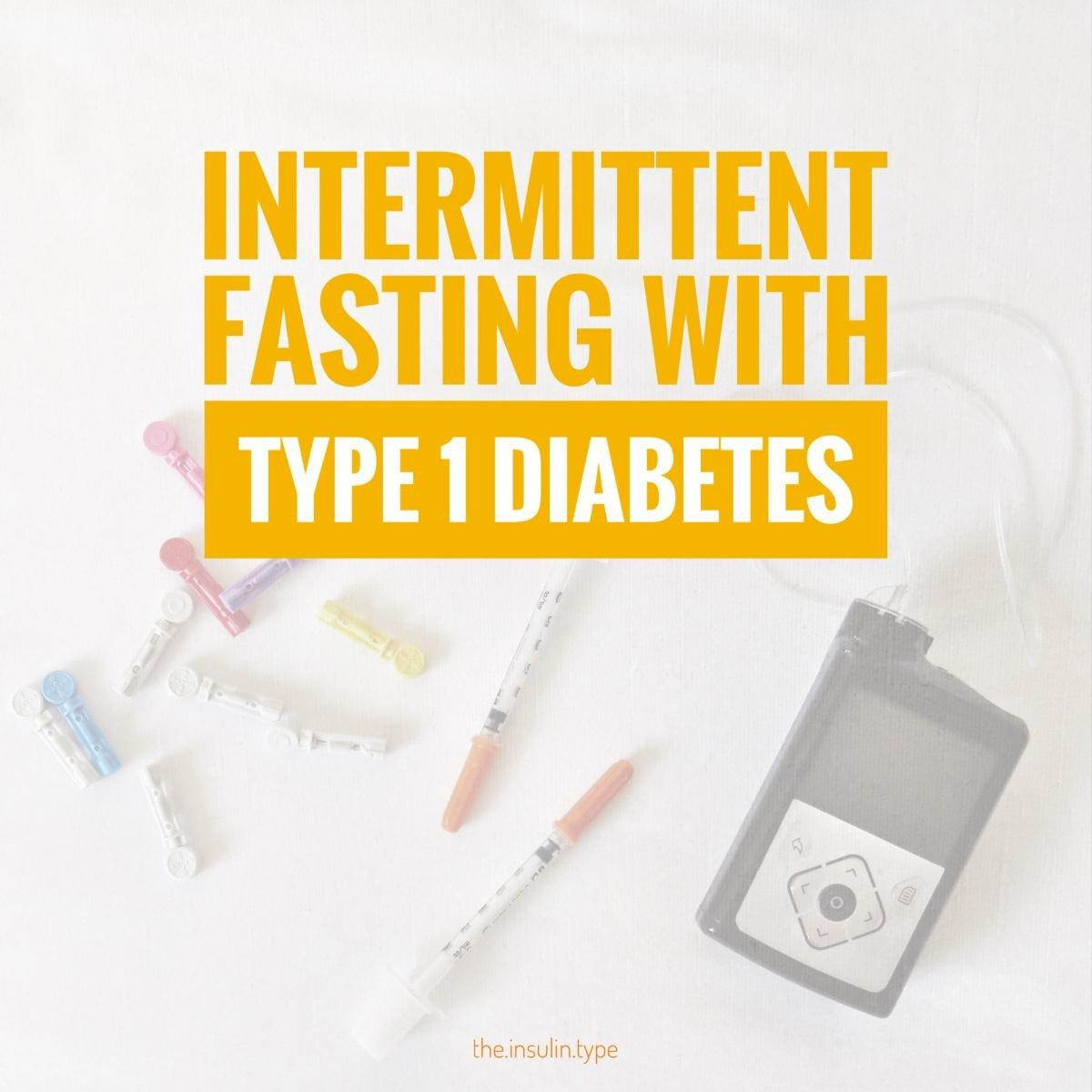 Intermittent Fasting With Type 1diabetes