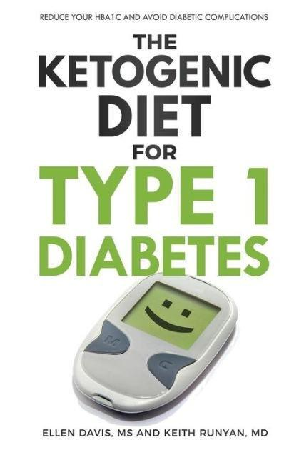 Ketogenic Diet For Type 1 Diabetes Reduce Your Hba1c And Avoid Diabetic Complications