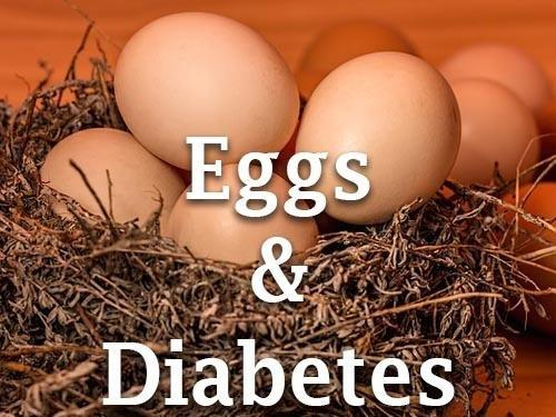 Are Eggs Good Or Bad For Diabetes?