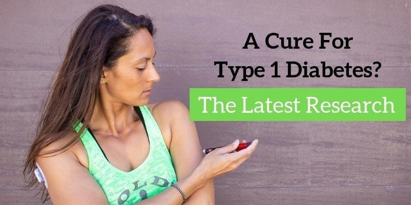 Can Type One Diabetes Be Cured?