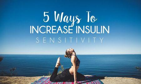 How To Increase Insulin Sensitivity