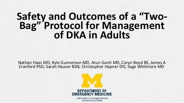 """Safety And Outcomes Of A """"two-bag"""" Protocol For Management Of Dka In Adults By Nathan Haas"""