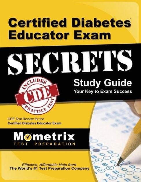 Certified Diabetes Educator Exam Secrets: Cde Test Review For The Certified Diabetes Educator Exam