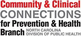 Community And Clinical Connections For Prevention And Health Branch
