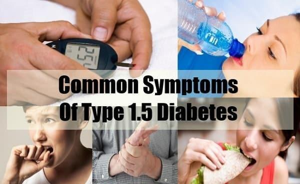 What Are The Symptoms Of Type 1.5 Diabetes?