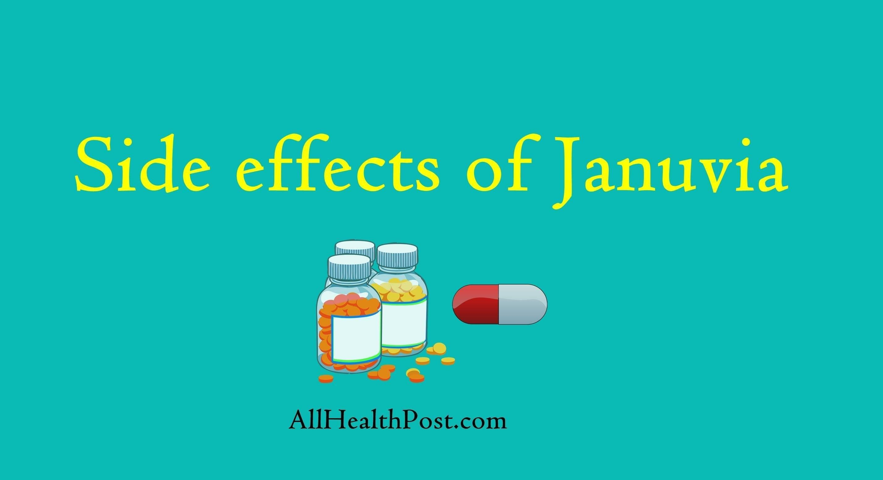 14 Common Side Effects Of Januvia (sitagliptin)