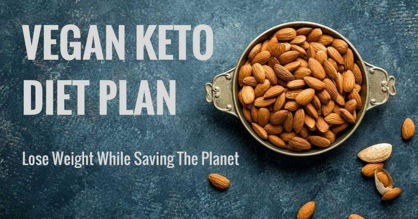 Vegan Keto Diet Plan – Lose Weight While Saving The Planet