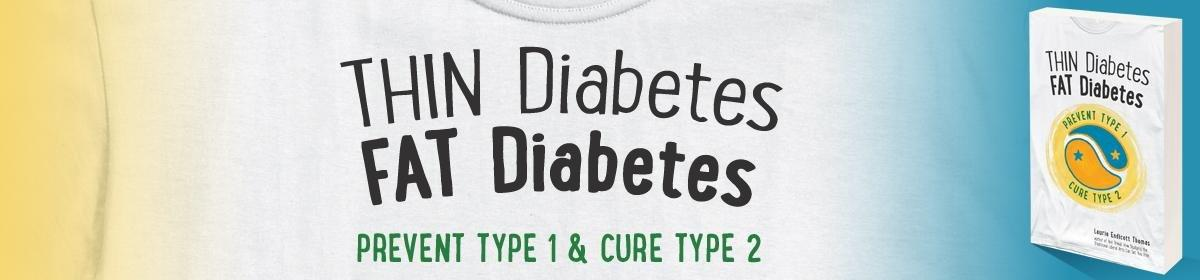 Why Are Type 1 Diabetes Skinny