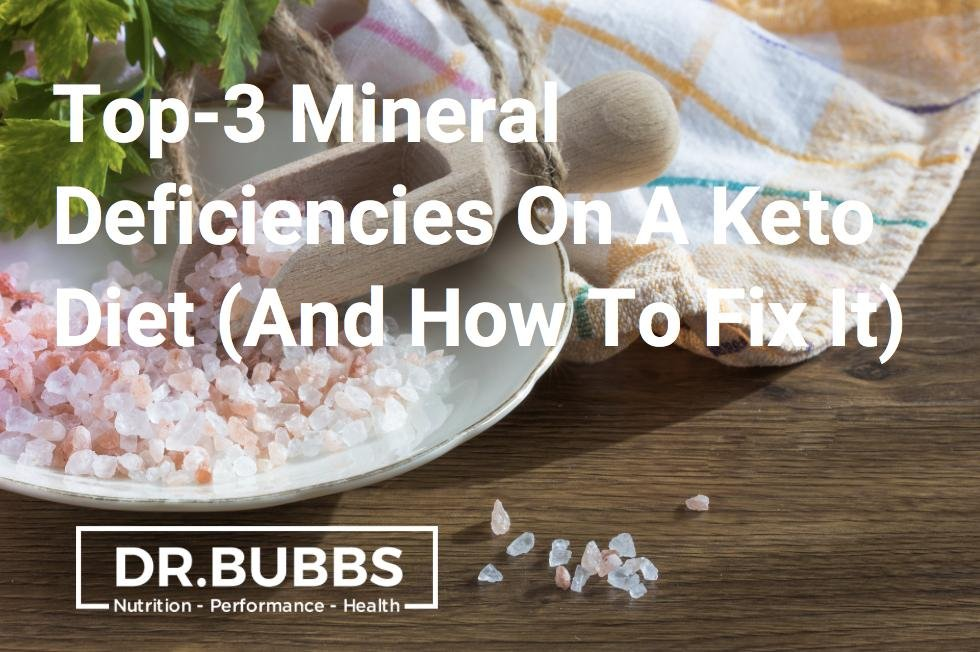Top-3 Mineral Deficiencies On A Ketogenic Diet (and How To Fix It)