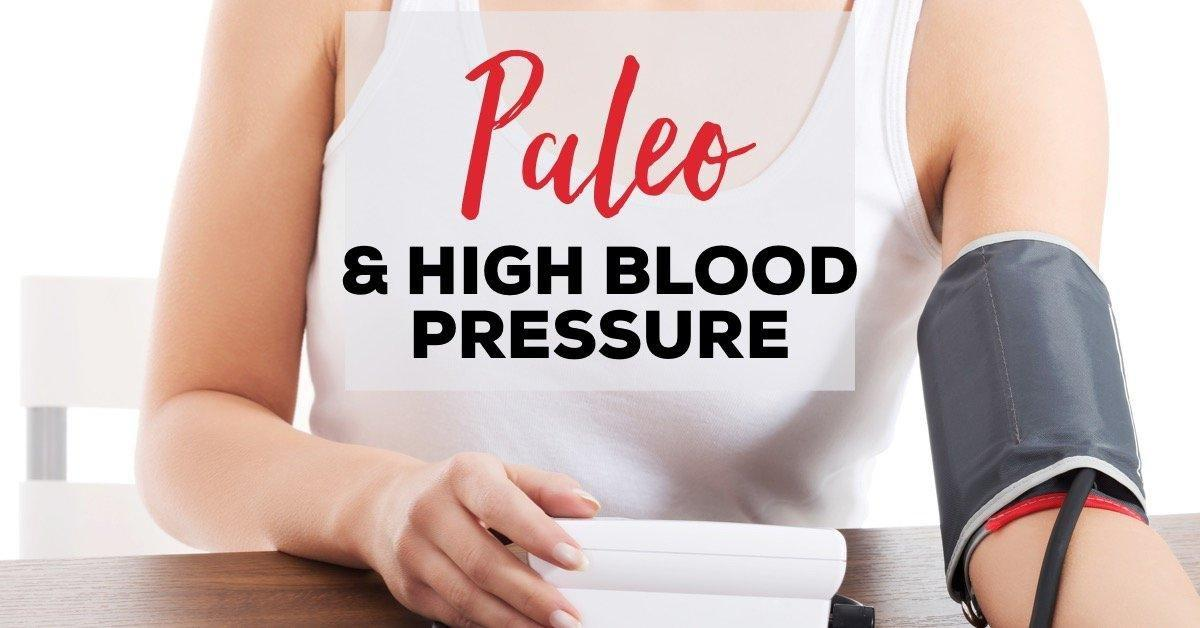 Paleo & High Blood Pressure