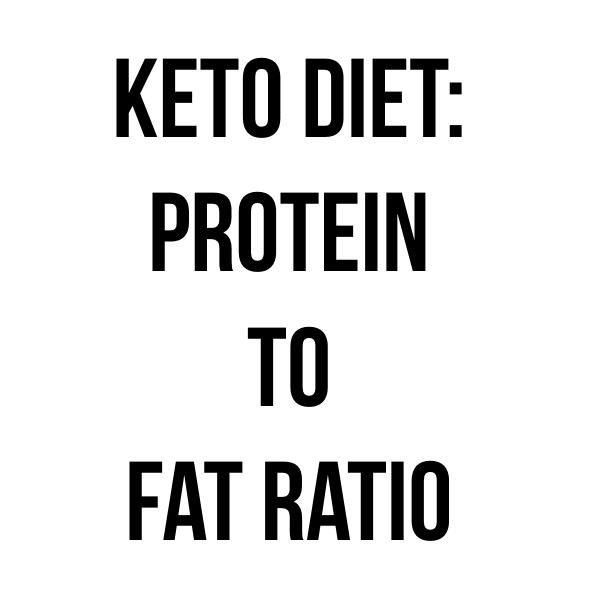 Keto Diet Protein To Fat Ratio