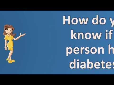 How Do You Know If A Person Has Diabetes ? | Top And Best Health Channel ..! – How Do I Know If I Have Diabetes