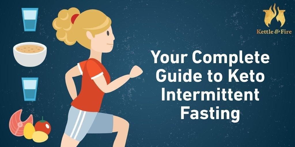 Your Complete Guide To Keto Intermittent Fasting