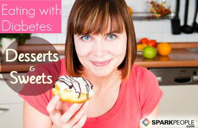 Eating With Diabetes: Desserts And Sweets