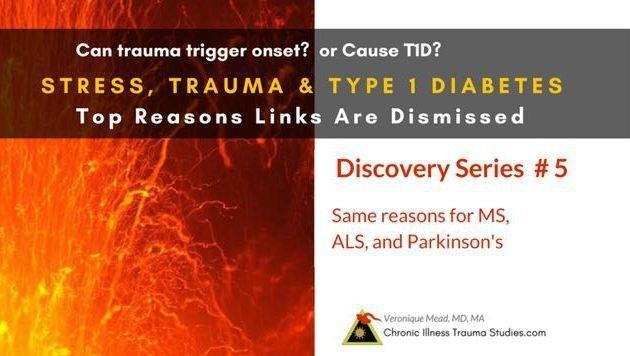 #5 Stress, Trauma And Type 1 Diabetes: Top 7 Reasons We (mistakenly) Dismiss Links