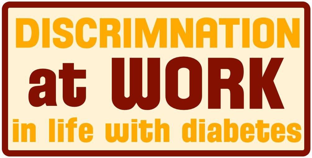 Diabetes & Discrimination: At Work