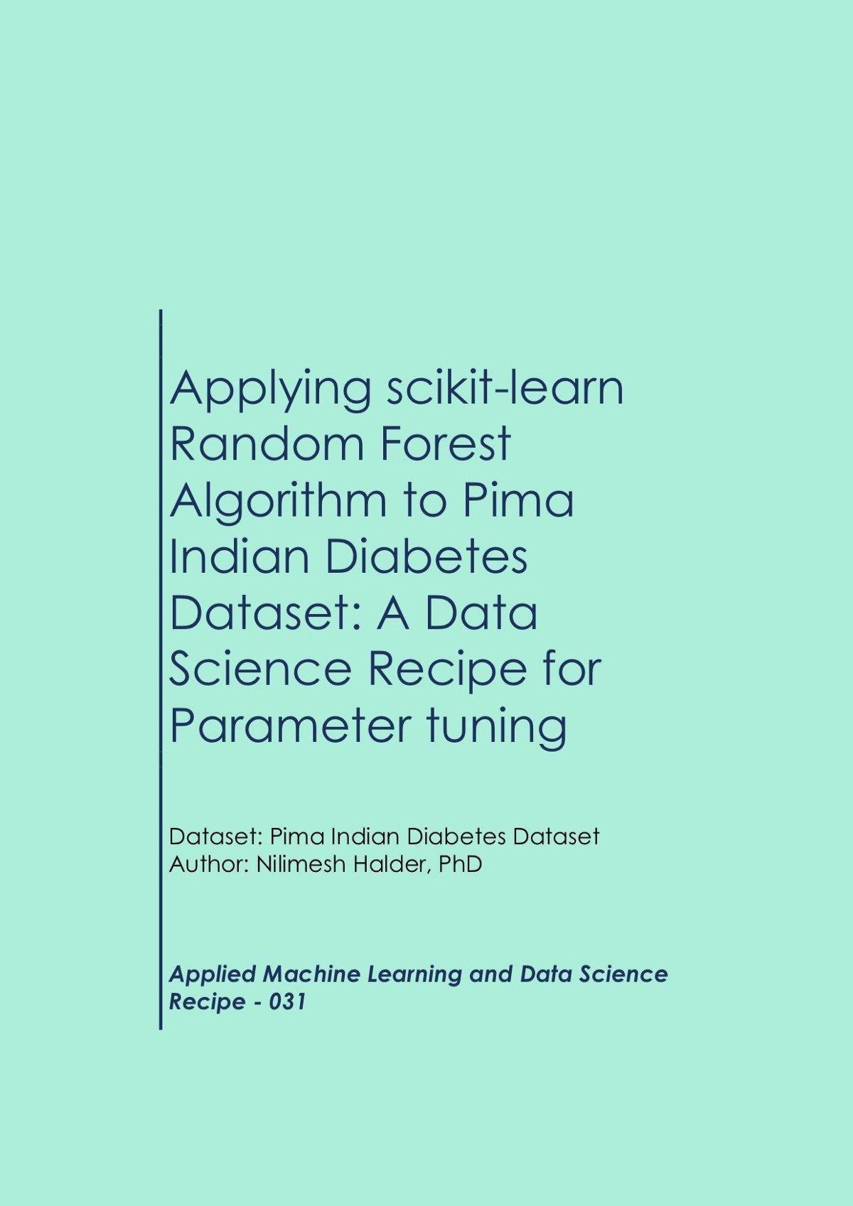 Applying Scikit-learn Random Forest Algorithm To Pima Indian Diabetesdataset