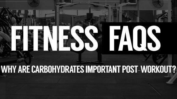 Why Are Carbohydrates Important Post-workout?