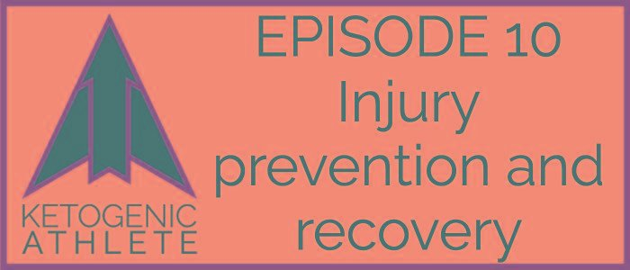 Episode 10 – Injury Prevention And Recovery
